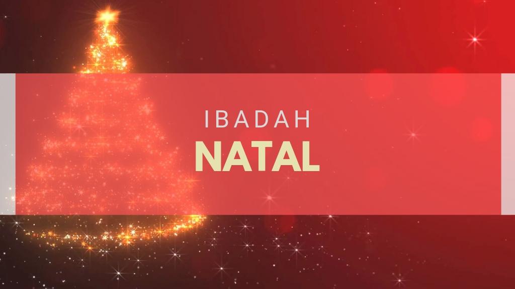 Ibadah Natal I 25 Des '18