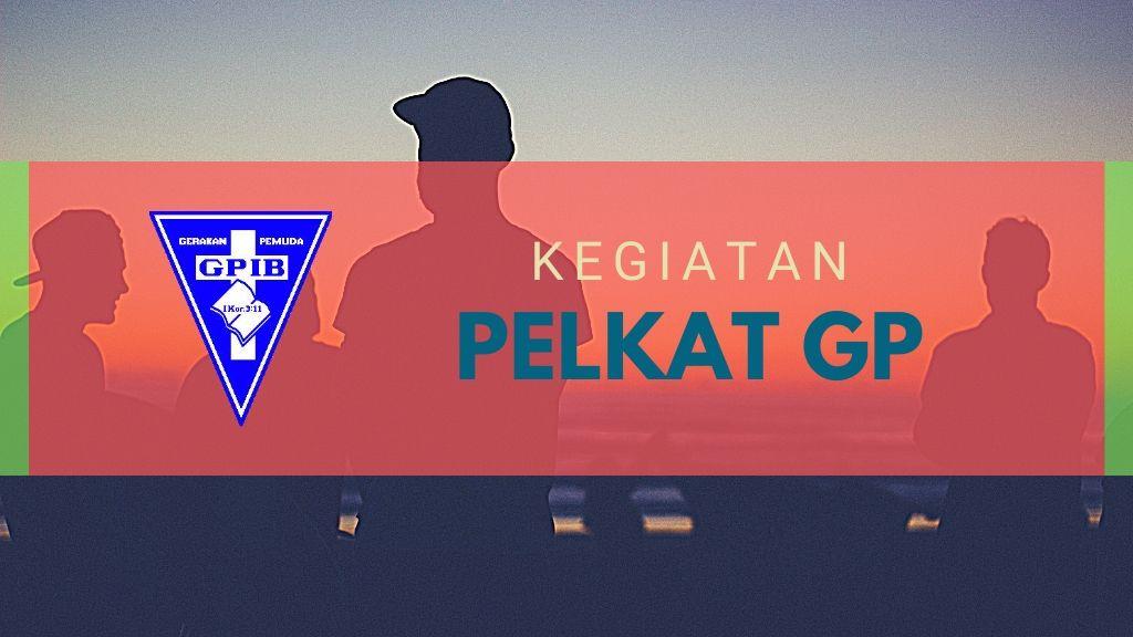 Ibadah Pelkat GP 15 Feb '20