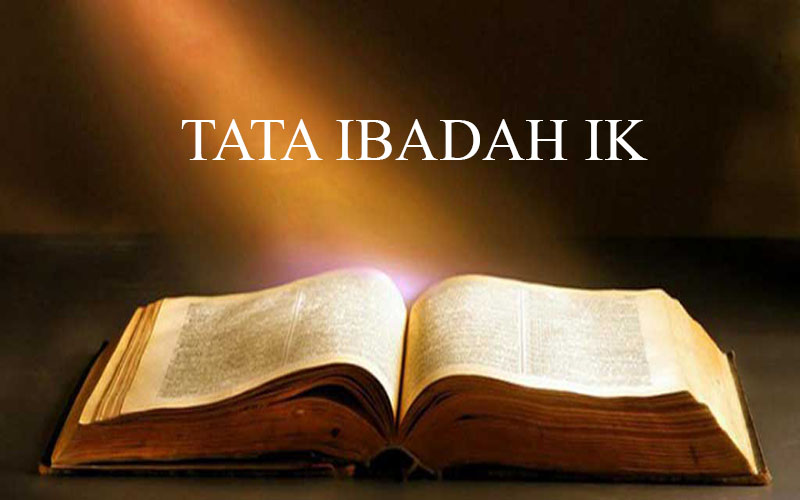 Jadwal Kegiatan Ibadah & Tata Ibadah, Ibadah Keluarga (IK) & Ibadah Pengucapan Syukur)