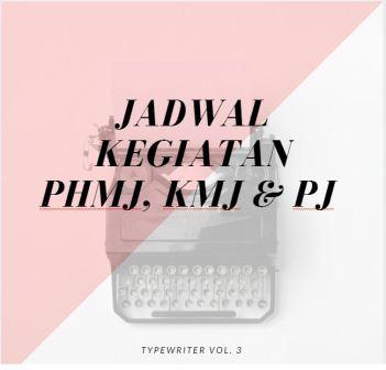 Jadwal Kegiatan PHMJ, KMJ & PJ 10-17 April