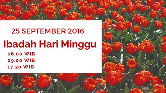 Ibadah Hari Minggu 25 Sep