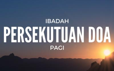 Ibadah Persekutuan Doa Pagi 10 Des 16
