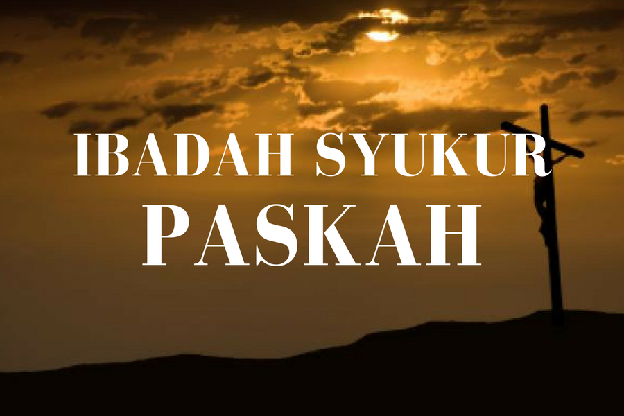 Ibadah Paskah 1 April '18
