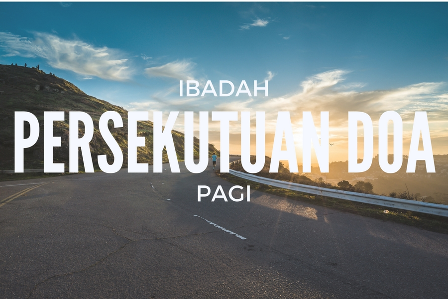 Ibadah Persekutuan Doa Pagi 18 Nov '17