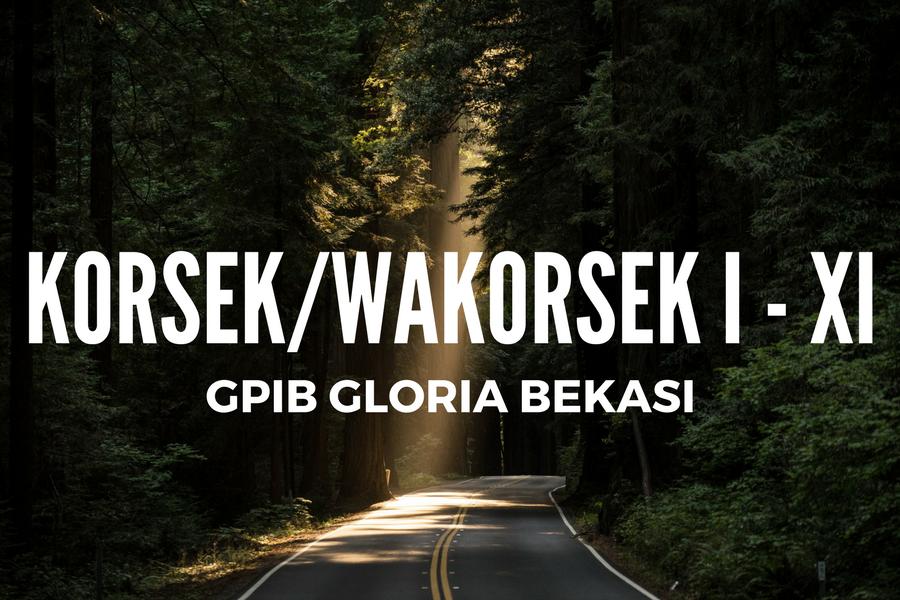 Korsek / Wakorsek I – XI Masa Bakti 2017 – 2022