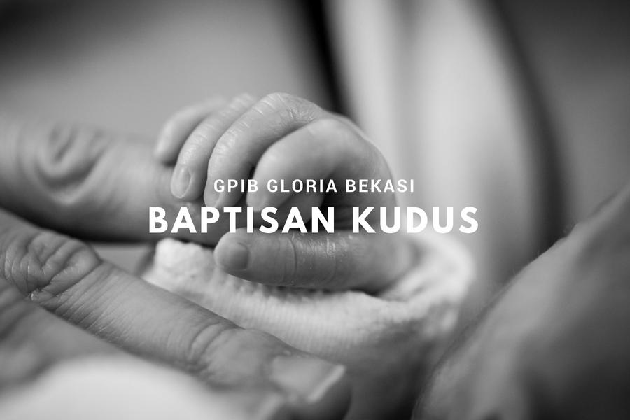 Baptisan Kudus 24 Juni '18