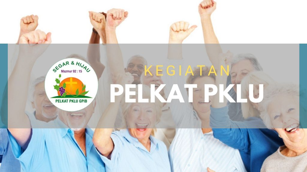 Ibadah Gabungan PKLU, 22 Mar'19