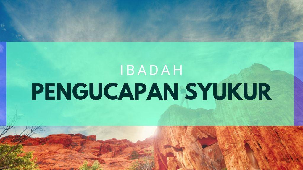 Ibadah Pengucapan Syukur 16 November 2019