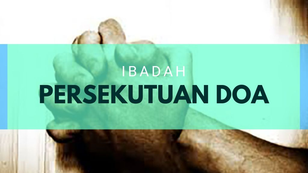 Ibadah Persekutuan Doa September 2019