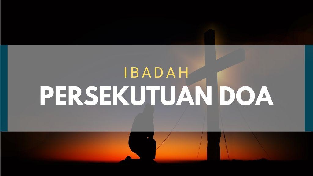 Jadwal Ibadah Persekutuan Doa Juni 2019
