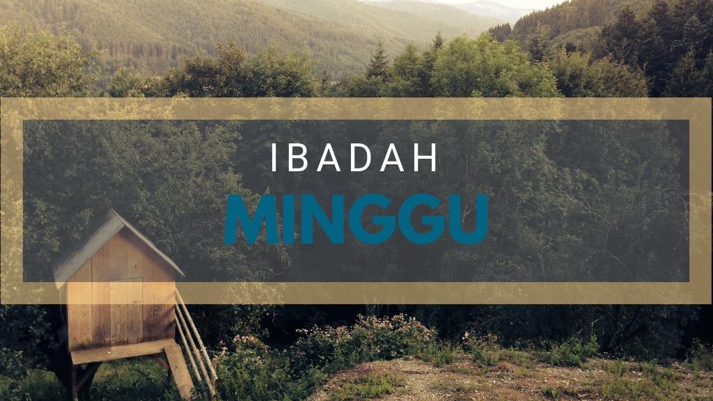 Ibadah Minggu 30 Sep '18