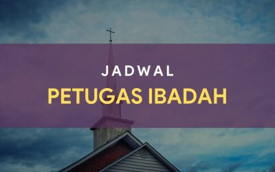 Petugas Ibadah Minggu 07 Maret 2021