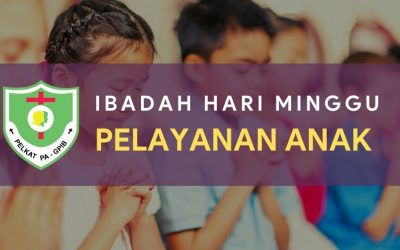 Ibadah Hari Minggu Pelayanan Anak (IHMPA) 14 Mar 2021