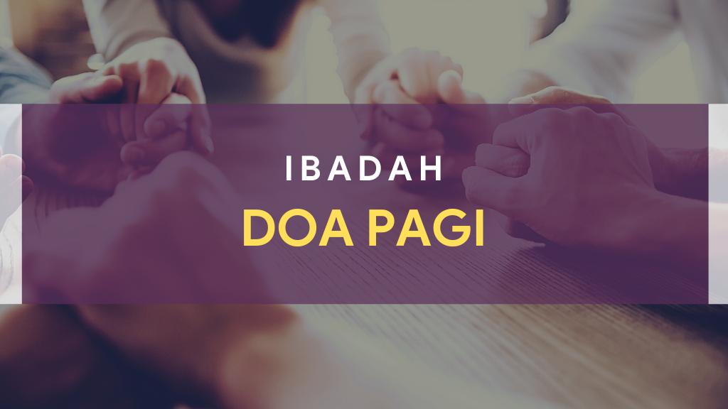 Ibadah Doa Pagi 03 April 2021