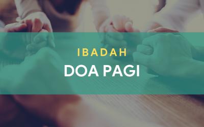 Ibadah Doa Pagi Juni 2021