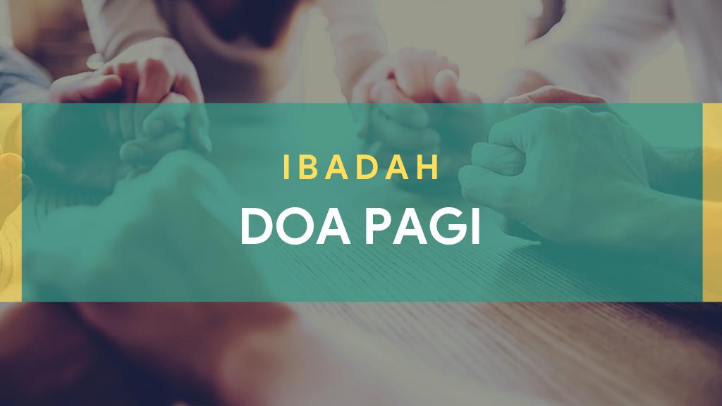 Ibadah Doa Pagi September 2021
