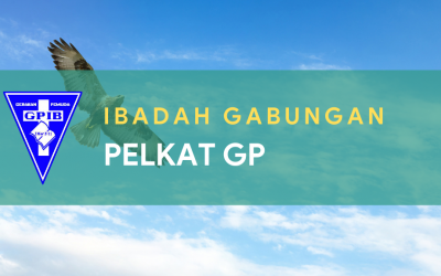 Ibadah Gabungan PelKat GP 24 Juli 2021