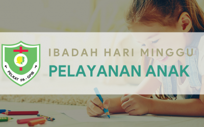 Ibadah Hari Minggu Pelayanan Anak (IHMPA) 22 November 2020