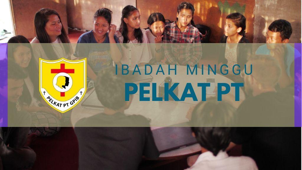 Ibadah Minggu Pelkat PT 15 Mar '20