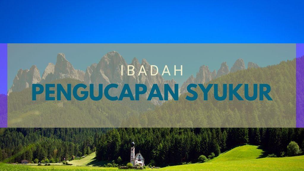 IBADAH PENGUCAPAN SYUKUR SEKTORAL 12 Des 2020