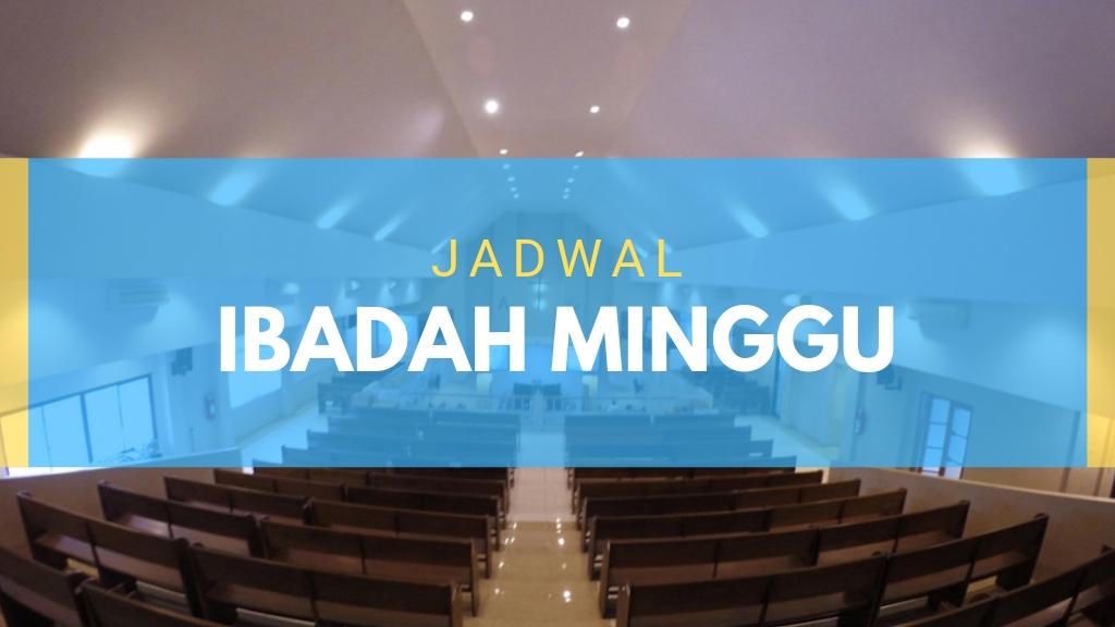 Ibadah Minggu 09 Juni 2019