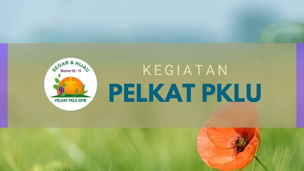 IBADAH GABUNGAN PELKAT PKLU 28 November 2020