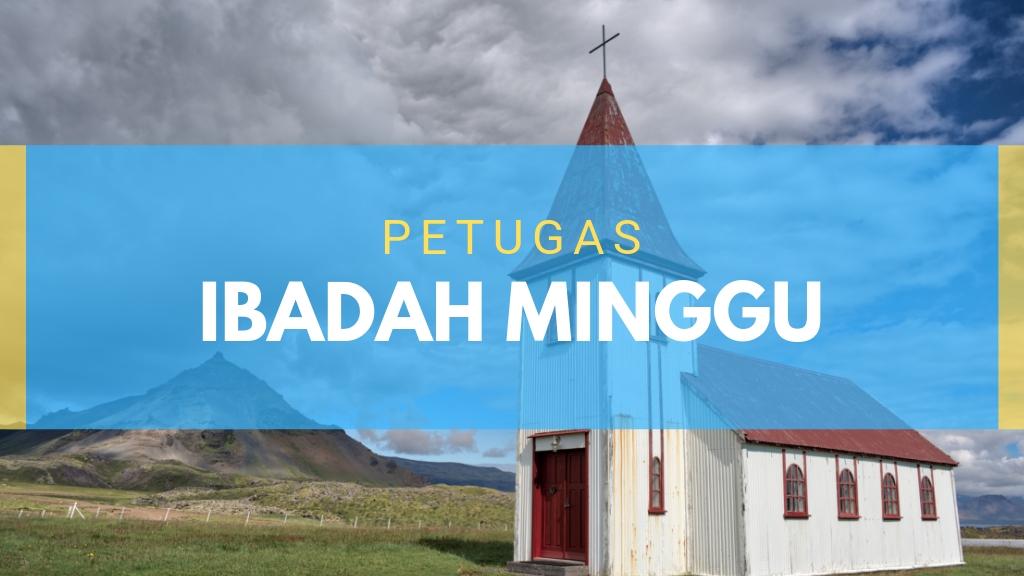 Petugas Ibadah 04 Agustus 2019