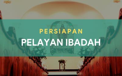 Persiapan Petugas Ibadah 07 – 08 Okt 2021