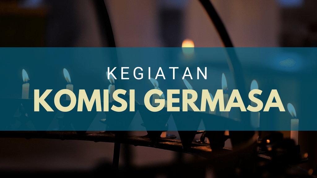 Kegiatan Komisi Germasa September 2018