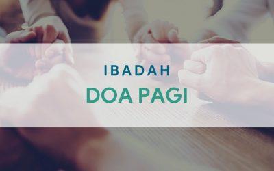 Ibadah Doa Pagi 17 April 2021
