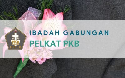 Ibadah Gabungan Pelkat PKB 17 Apr 2021
