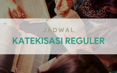Jadwal Kelas Katekisasi Reguler Tahun Ajaran 2020/2021