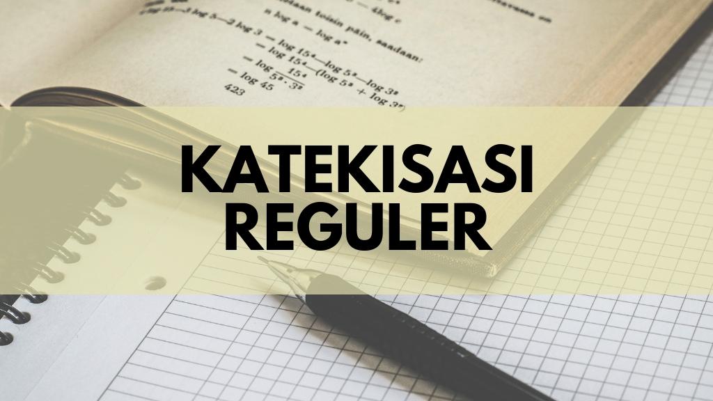 Katekisasi Reguler Nov '18