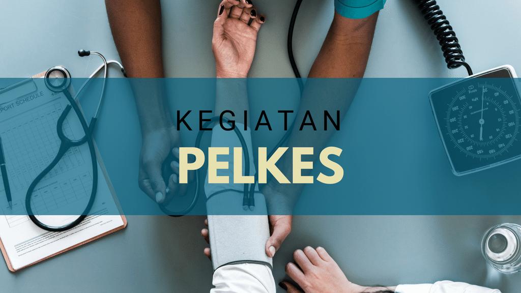 Kegiatan Komisi Pelkes Oktober 2018