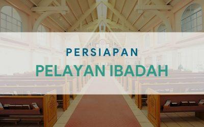 Persiapan Petugas Ibadah 15-16 April 2021