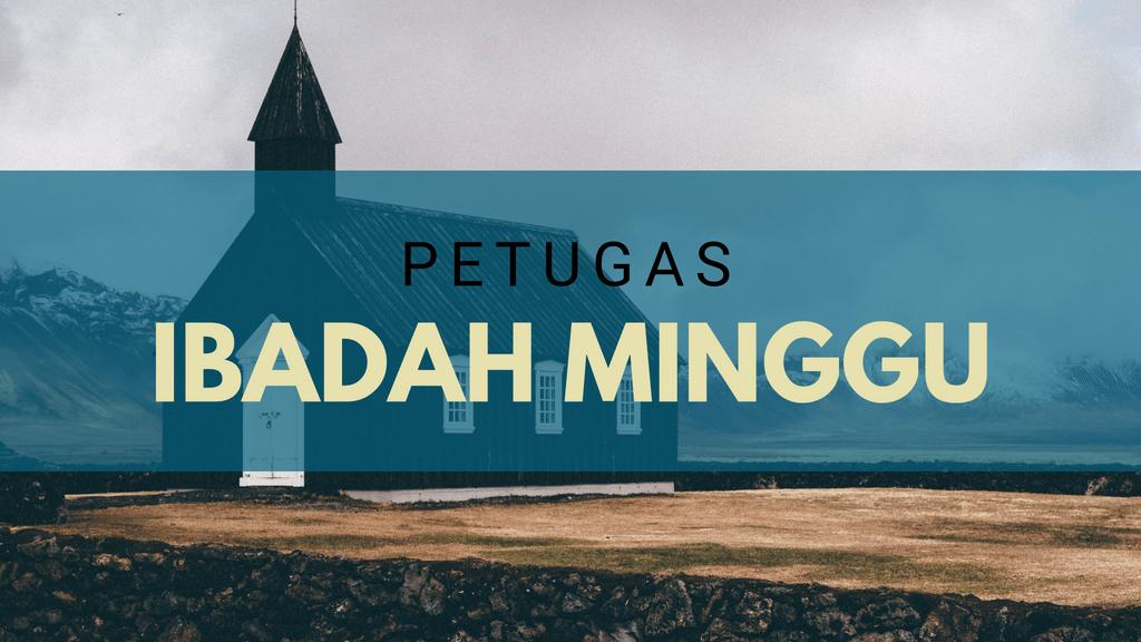 Petugas Ibadah Minggu 02 September 2018