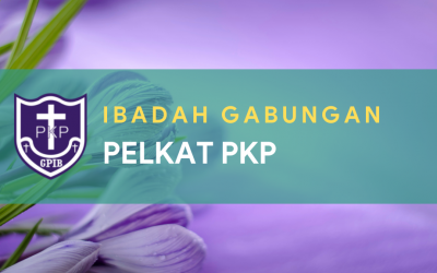 Ibadah Gabungan Pelkat PKP 15 Juni 2021