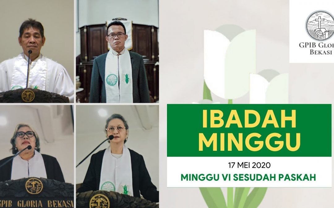 VIDEO – Ibadah Minggu 17 Mei 2020